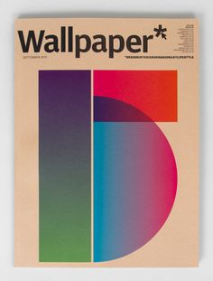 Wallpaper* Anniversary Issue Magazine Cover by Spin