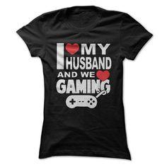 I love my husband and we love gaming T Shirt, Hoodie, Sweatshirt