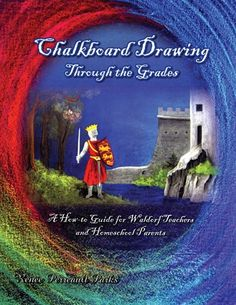 Chalkboard Drawing Through the Grades, by Renee Perreault Parks