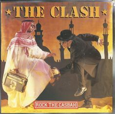 The Clash - Rock The Casbah    Released on CBS 1982. This is the Dutch release.