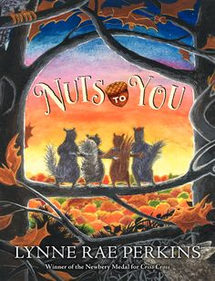 pin> Nuts to You by Lynne Rae Perkins. SUMMARY: After surviving being carried off by a hawk, a young squirrel resolves to find his way home, as his best friends begin their search for him. Best Children Books, Childrens Books, New Books, Good Books, Newbery Medal, Common Sense Media, Read Aloud Books, 2nd Grade Reading, Books