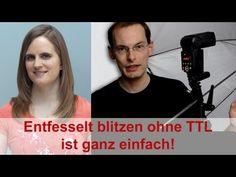 ENTFESSELT BLITZEN OHNE TTL IST GANZ EINACH - Tutorial [DEUTSCH] Marcusfotos.de