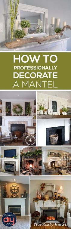 Learn elements that will make your Mantel look beautiful!  Learn how to professionally decorate a mantel.