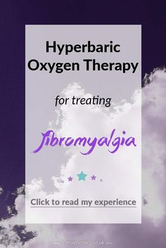 Hyperbaric Oxygen Therapy for treating Fibromyalgia: An update