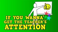If You Wanna' Get the Teacher's Attention (character song for kids) (+pl. School Songs, School Videos, School Fun, Classroom Behavior, Classroom Management, Behaviour Management, Class Management, Classroom Ideas, Kindergarten Songs