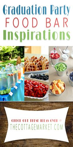 Graduation Party Food Bar Inspirations - The Cottage Market including a dozen FREE PRINTABLE BANNERS you can use for your Graduate and Food Bars...Complete Alphabet + in a 12 different varieties including chalkboard!