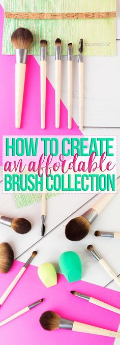 How To Create An Affordable Makeup Brush Collection! #ad #beautybreeze