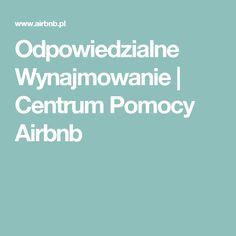 Odpowiedzialne Wynajmowanie | Centrum Pomocy Airbnb