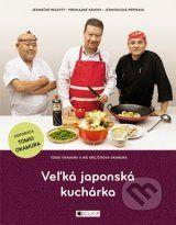 Velka japonska kucharka (Tomio Okamura, Mie Krejcikova-Okamura)