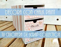 DECORA con CHALK PAINT tu cajonera de DK Scrap Collection