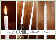 how to make your own simple Candle Advent Candle - an easy Christmas craft anyone can do!