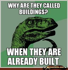 why are they called buildings?