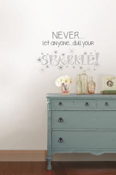 Dull Your Sparkle Wall Quote on HauteLook