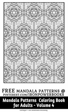 Mandala Pattern Coloring Pages for Adults: Mandalas To Color (Mandala Patterns Coloring Book) (Volume Blank Coloring Pages, Pattern Coloring Pages, Adult Coloring Book Pages, Free Printable Coloring Pages, Coloring Books, Geometric Coloring Pages, Mandala Coloring Pages, Color Me Badd, To Color