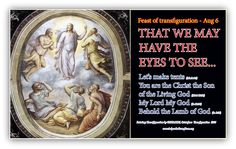 Transfiguration of our Lord; That we may know the true God - John 17:3| Godinterest  And this is life eternal, that they might know thee the only true God, and Jesus Christ, whom thou hast sent -John 17:3