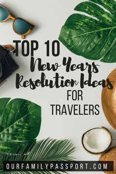 10 New Years Resolution Ideas for Travelers OR Someone Who Wants to be a Travele… – Foodlayla - Responsible Travel Advice, Travel Quotes, Travel Ideas, Travel Stuff, Travel Hacks, International Travel Tips, Responsible Travel, Wanderlust Travel, Plan Your Trip