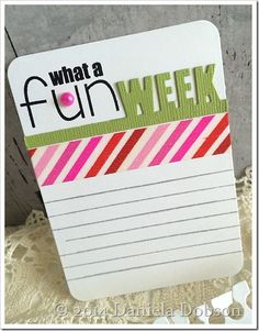Fun week story card by Daniela Dobson