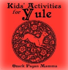 Kids' Activities for Yule - Ozark Pagan Mamma