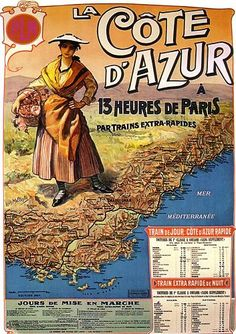 La Côte d'Azur à la Belle Époque by dietherpetter, via Flickr Vintage travel poster #affiche #beach #plages www.varaldocosmetica.it/en