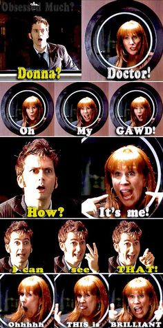 The mimed conversation between The Doctor and Donna Noble in season 4 of Doctor Who. BRILLIANT