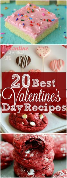 *20* Best Valentine's Day Dessert recipes at The Country Cook! Sugar cookie bars, Red Velvet cake, cookies and more! All the sweet treats for my special Valentines!