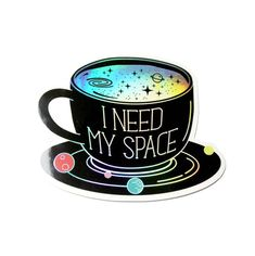 Coffee Sticker Holographic Sticker Space Sticker Need My image 4 Tumblr Stickers, Cool Stickers, Funny Stickers, Printable Stickers, Laptop Stickers, Planner Stickers, Laptop Decal, Space Drawings, Cute Drawings