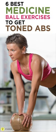 6 Best Medicine Ball Exercises To Get Toned Abs :  Are you looking for a great belly workout at home? Do you want to lose belly fat and get a flat stomach? #fitness #ballexercises #abs