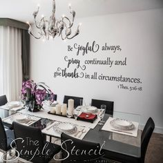 A professionally designed vinyl wall decal of the popular verse from 1 Thes 5 Ein professionell gestalteter Vinyl-Wandtattoo des beliebten Verses von 1 Thes 5 Removable Vinyl Wall Decals, Wall Decal Sticker, Wall Stickers, Vinyl Decals, Popular Bible Verses, Vinyl Wall Quotes, Kitchen Wall Quotes, Kitchen Sayings, Wall Vinyl