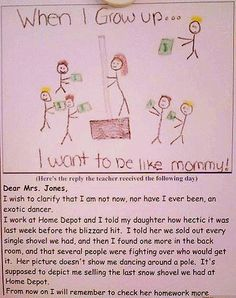 mommy brings home that bacon.  read the response to the teacher.