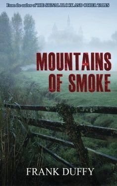 """""""Mountains Of Smoke"""" *** Frank Duffy Tidy Books, Duffy, Smoke, Mountains, Amazon, Amazons, Riding Habit, Smoking, Acting"""