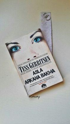 Tess Gerritsen  Asla Arkana Bakma Martı Yayınları Gerilim Romanları
