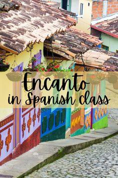 Encanto in Spanish class - Mis Clases Locas