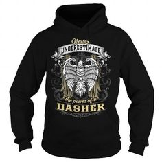 Awesome Tee DASHER DASHERYEAR DASHERBIRTHDAY DASHERHOODIE DASHERNAME DASHERHOODIES  TSHIRT FOR YOU Shirts & Tees