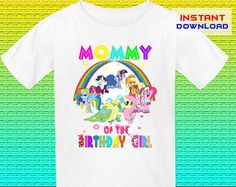 Mommy, My Little Pony Birthday Shirt Iron On Transfer, Little Pony Iron On Transfer, Digital File Only, Instant Download