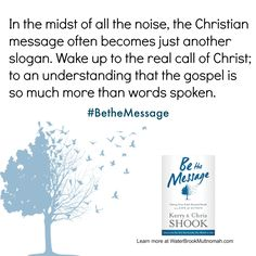New book from Kerry and Chris Shook, available September 9th. www.BetheMessage.org