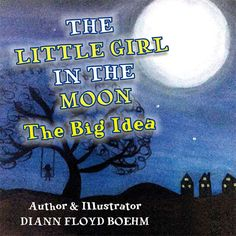The next in The Little Girl in the Moon series, The Big Idea, launches on September 21, UN International Day of Peace. Stay tuned!
