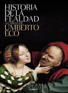Historia de la Fealdad, Umberto Eco