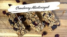 Cranberry Müsliriegel selber machen OHNE ZUCKER   Granola Bar Rezept Recipe Maker, Gluten Free Recipes, Plant Based, The Creator, Place Card Holders, Vegan Desserts, Vegane Rezepte, Perfect Breakfast, Bar Recipes