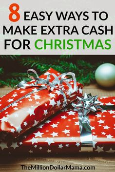 Easy ways to make extra cash for Christmas