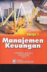 Manajemen Keuangan Edisi 1.Mamduh M.Hanafi - AJIBAYUSTORE
