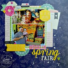 Sweet Nothings Paper Co.- Brooklin Spring Fair scrapbook layout