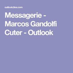 Messagerie - Marcos Gandolfi Cuter - Outlook