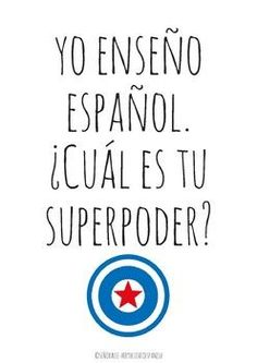 Spanish Poster | I teach Spanish. What is your superpower?