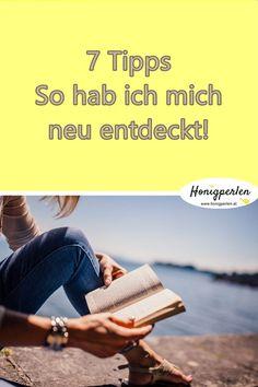 Entdecke deine Möglichkeiten. 7 mentale Anregungen #tipp #mentaltraining #inspiration #selbsterkenntnis #glück #glücklich #leben #psychologie #persönlichkeitsentwicklung #honigperlen #selbstliebe