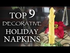 Top 9 Ways to Fold Awesome Holiday Napkins!: WARNING: Dinner guests may become overly intimidated by your amazing napkin folding skills. Use of video content is at own risk. All Things Christmas, Christmas Holidays, Christmas Crafts, Christmas Decorations, Christmas 2017, Table Decorations, Christmas Entertaining, Holiday Dinner, Diy Craft Projects