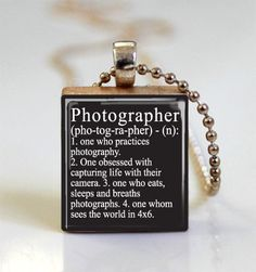 Dictionary Definition Photographer Scrabble Tile Pendant - Ball Chain Necklace Included (ITEM S748). $7.95, via Etsy.