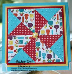 handmade quilt card from Woodsy Owl's Whimsical World ... pinwheel design ... bright summer colors luv how the mats match the prints ... Stampin' Up!