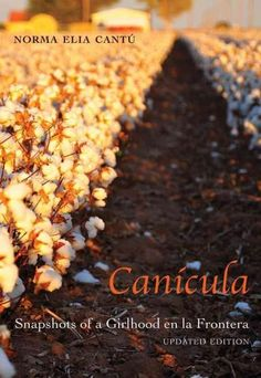 Winner of the Premio Aztlan Literary Prize Canicula--the dog days--a particularly intense part of the summer when most cotton is harvested in South Texas. In Norma Cantu's fictionalized memoir of Lare