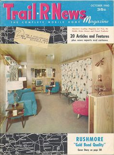 @Tricia Leach Stadler Halyburton  Doesn't this look like the trailer across the street up north?!  Trail R News magazine 1960