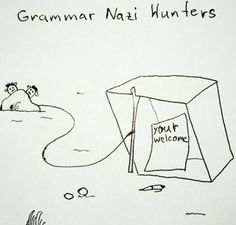 Grammar Nazi hunters